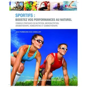 Sportifs, boostez vos performances au naturel
