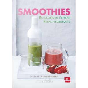 Smoothies, boissons de l'effort, repas hydratants
